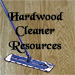 Hardwood Cleaner Resources
